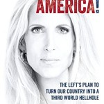 Ann Coulter writes her most hard hitting book ever