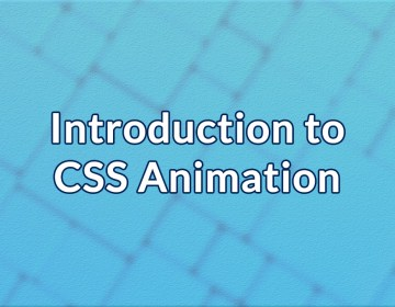 Introduction to CSS Animation