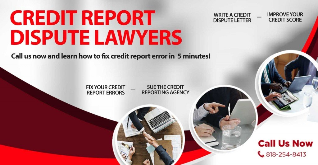 Credit Report Dispute Lawyers - Dispute Credit Report Errors for Free