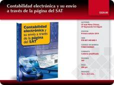 Contabilidad electrónica y su envío a través de la página del SAT 9786074406665