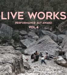 Opportunities: LIVE WORKS Performance Act Award_Vol.4 (International Call)