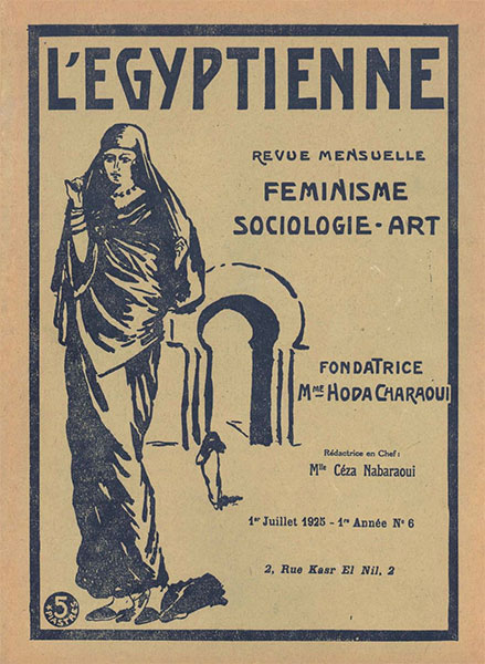 Cover of L'Egyptienne magazine established by Huda Sharaawi, July 1925, accessed September 13th, 2016