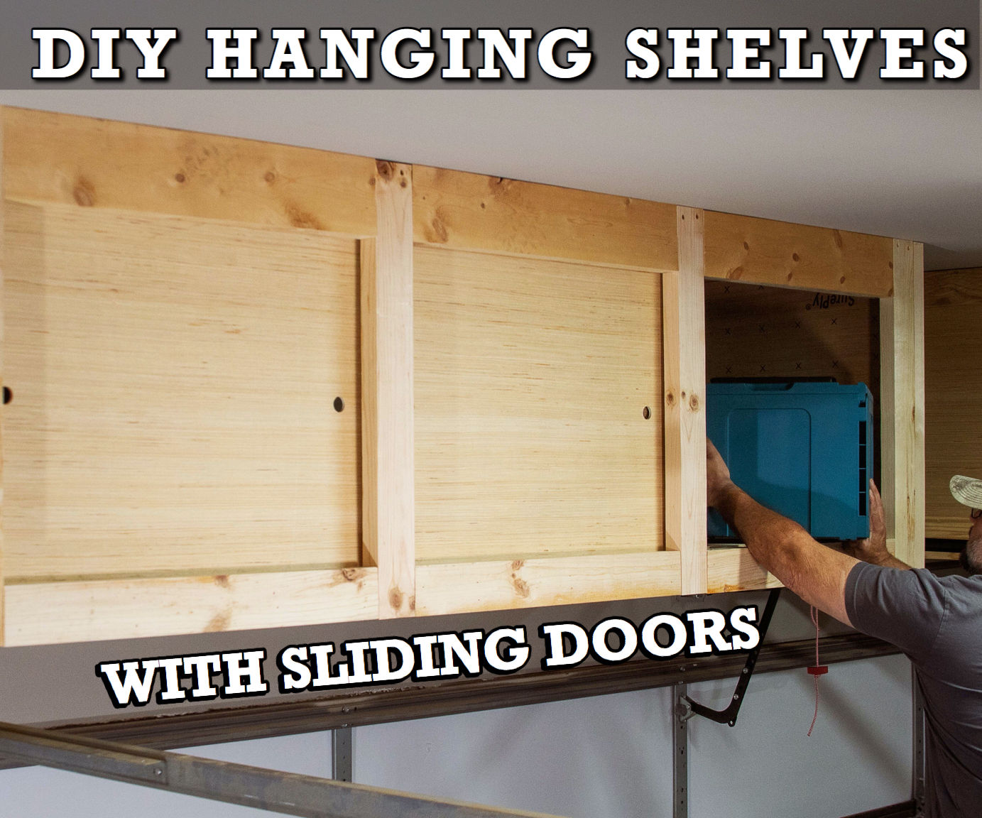 Diy Hanging Storage Shelves With Sliding Doors Overhead Garage Storage 13 Steps With Pictures Instructables