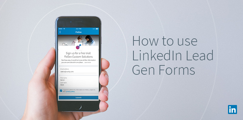 How to Use LinkedIn Lead Gen Forms LinkedIn Marketing Blog