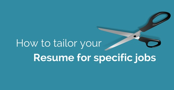 How to Tailor your Resume for Specific Job Openings - WiseStep