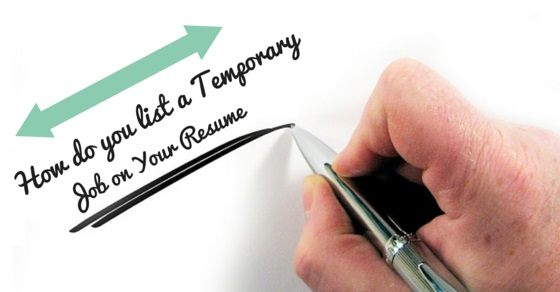How do you list a Temporary Job Position on your Resume - WiseStep - temp job on resumes