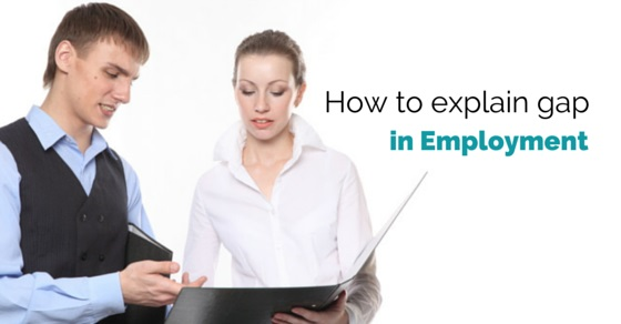How to Explain Gap in Employment in Interview 16 Best Tips - WiseStep - gap in employment