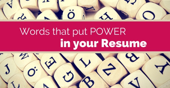 List of 15 Good Words that Add Power to your Resume - WiseStep