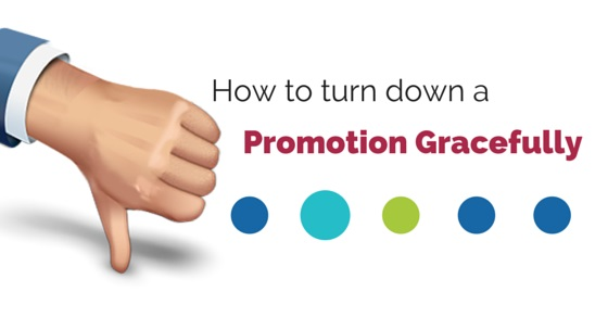 How to Turn Down a Promotion Gracefully - 12 Best Ways - WiseStep