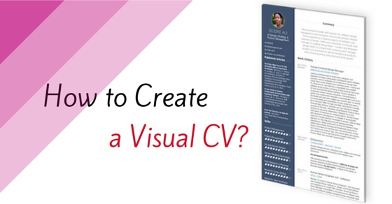 How to Create Visual CV that Make You Stand Out - WiseStep - visual resume