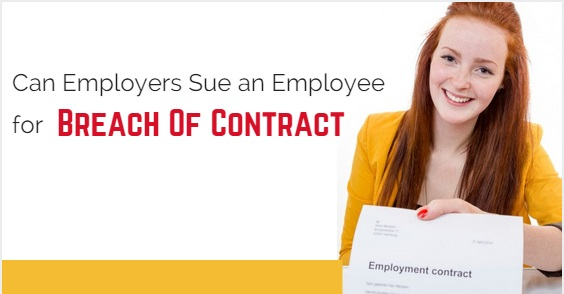 Can Employers Sue an Employee for Breach of Contract? - WiseStep - breach of employment contract