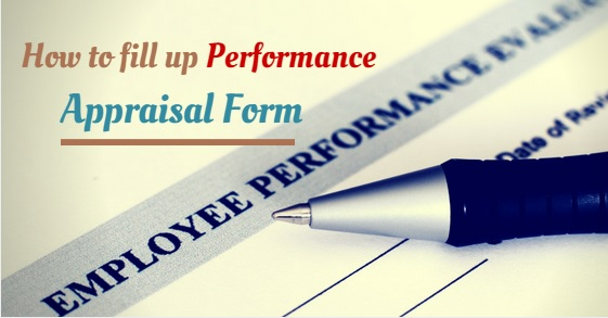 How to Fill up Performance Appraisal Form Easily 12 Best Tips - employee performance appraisal form