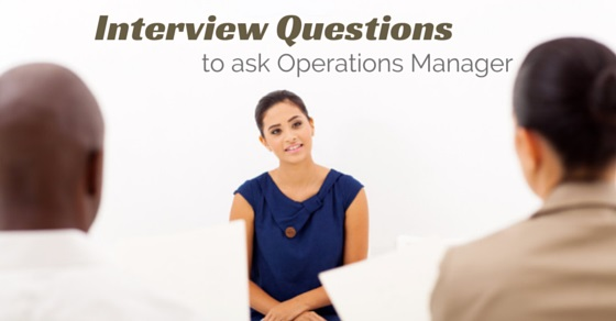10 Best Operations Manager Interview Questions and Answers - WiseStep