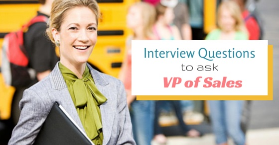 10 Interview Questions to ask VP or Director of Sales - WiseStep