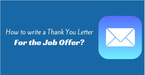 How to Write a Thank You Letter for the Job Offer - WiseStep