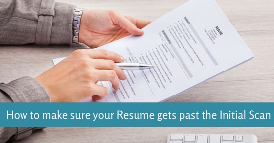 How to make sure your Resume gets past the Initial Scan - WiseStep