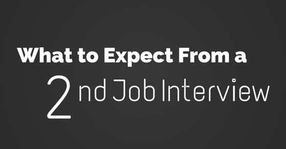 What to Expect from a Second Job or Follow Up Interview? - WiseStep