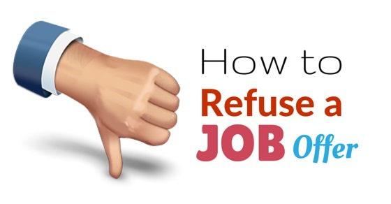 How to Refuse a Job Offer from a Recruiter Politely Best Tips - politely turning down a job offer