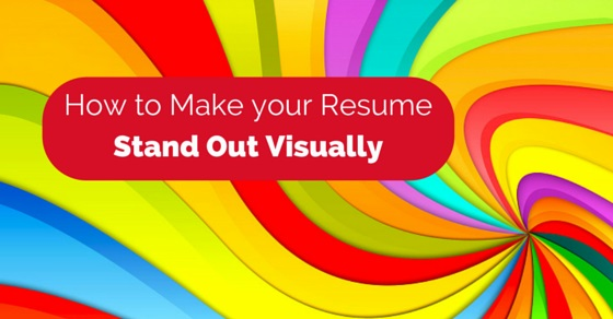 How to Make your Resume Stand out Visually? - WiseStep