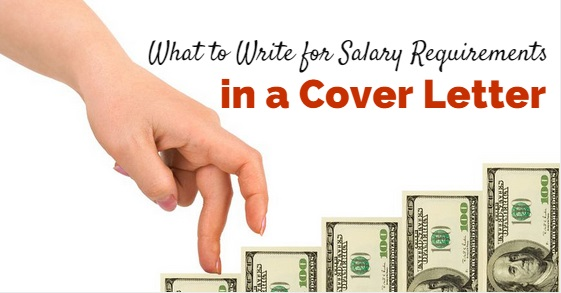 What to Write for Salary Requirements in a Cover Letter Tips - WiseStep