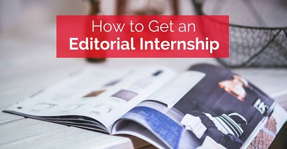How to Get an Editorial Internship? - WiseStep