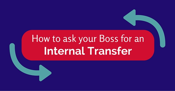 How to ask your Boss for an Internal Transfer 12 Best Tips - WiseStep