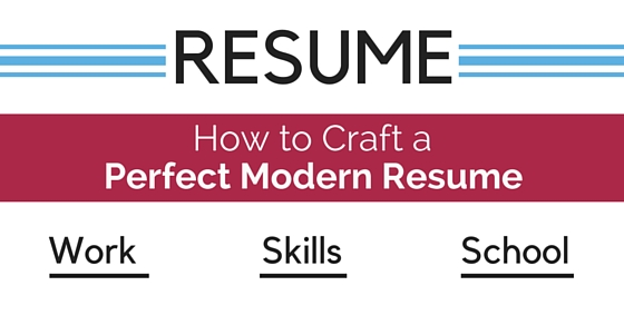 How to Craft a Perfect Modern Resume 18 Awesome Tips - WiseStep