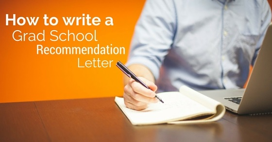 How to Write a Graduate School Recommendation Letter? - WiseStep