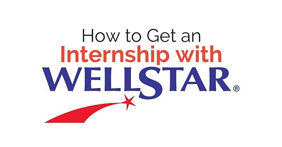 How to Get an Internship with WellStar Health System - WiseStep