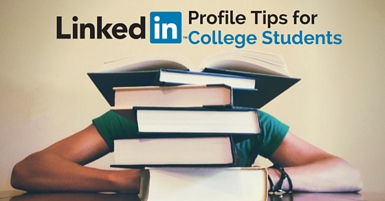 Top 14 LinkedIn Profile Tips for College Students - WiseStep