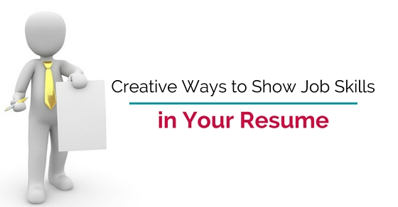 Creative ways to Show job Skills in your Resume - WiseStep - job skills on resume