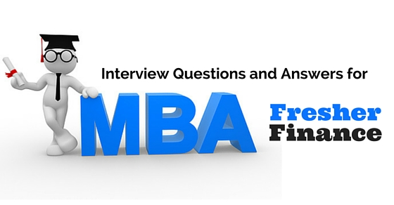 Interview Questions and Answers for Fresher MBA Finance - WiseStep
