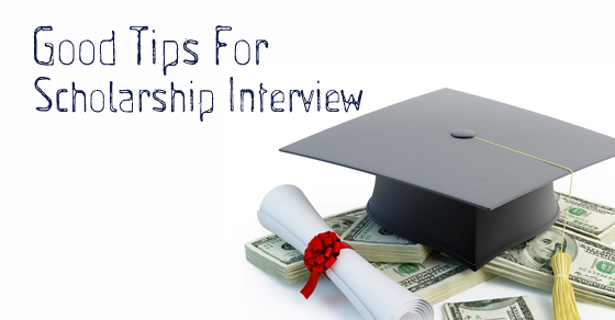 Good Tips for Scholarship Interview Questions and Answers - WiseStep