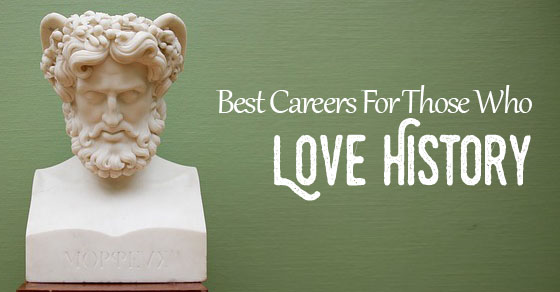 14 Best Jobs or Careers for History Majors - WiseStep