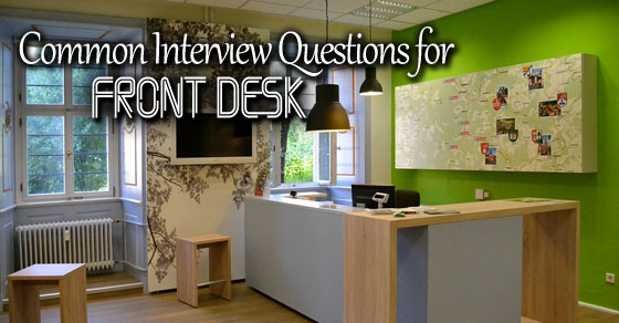 Front Desk Job Interview Questions and Answers - WiseStep