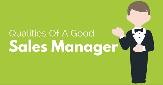 Top Qualities and Responsibilities of a Good Sales Manager - WiseStep - good qualities for a resume