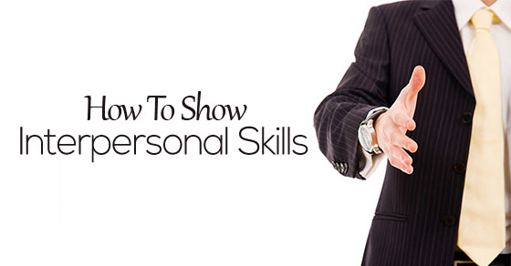How to Show Interpersonal Skills Interview and Resume - WiseStep - resume interpersonal skills
