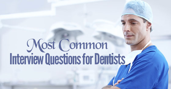 Top 25 Dentistry (Dental) Interview Questions and Answers - WiseStep