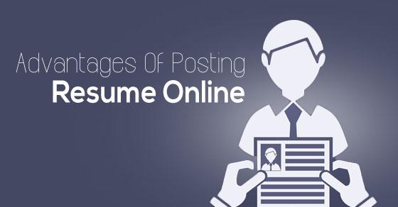 Posting Resume Online - Top 16 Benefits or Advantages - WiseStep