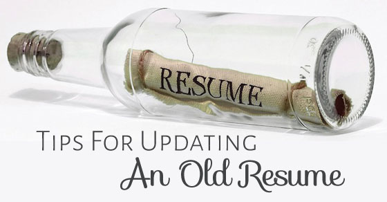 15 Tips for Updating an Old Resume Rev up your Career - WiseStep