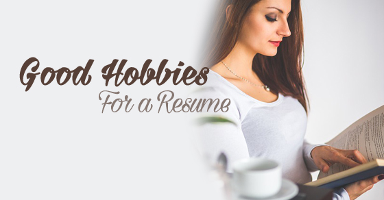 good hobbies and interests for resume