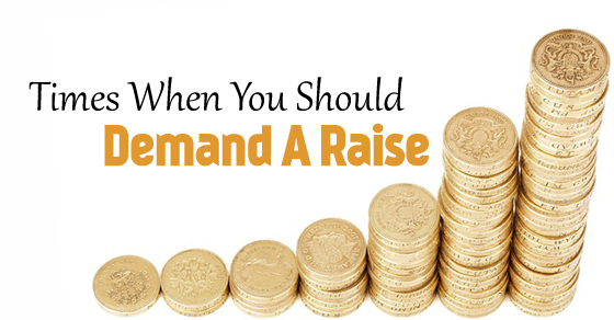 Times When You Should Demand a Raise  Get it - WiseStep