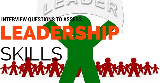Interview Questions to Assess Innovation, Leadership  Personality