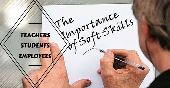 Importance of Soft Skills for Teachers, Students  Employees - WiseStep - soft skills