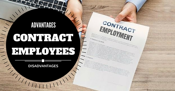Contract Employees - Advantages and Disadvantages - WiseStep