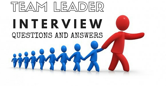 Top 25 Team Leader Interview Questions and Answers - WiseStep