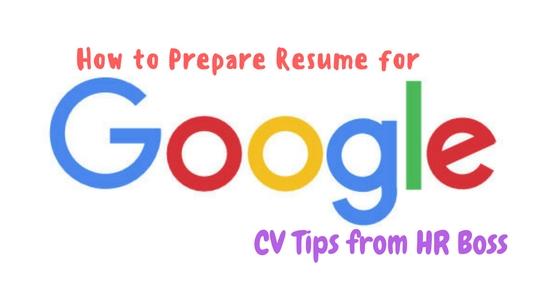 How to Prepare Resume for Google CV Tips from HR Boss WiseStep