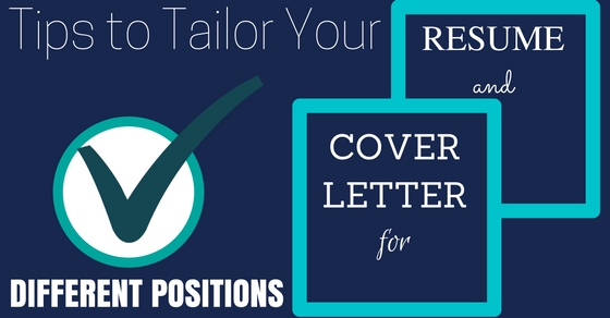 Tips to Tailor Your Cover Letter  Resume for Different Positions