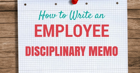 How to Write an Employee Disciplinary Memo 14 Best Tips - WiseStep - disciplinary memo template