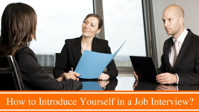 How to Introduce Yourself in a Job Interview 12 Awesome Tips - WiseStep